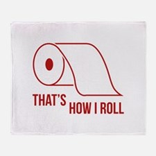 That's How I Roll Stadium Blanket