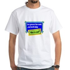 Whats For Lunch? T-Shirt