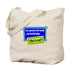Whats For Lunch? Tote Bag