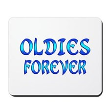 Oldies Forever Mousepad