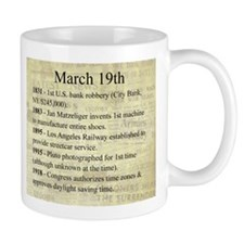 March 19th Mugs