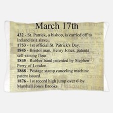 March 17th Pillow Case