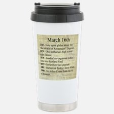 March 16th Travel Mug