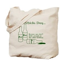 Funny St. Patricks Day Drinking Tote Bag