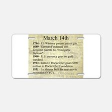March 14th Aluminum License Plate