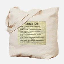 March 12th Tote Bag