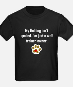 Well Trained Bulldog Owner T-Shirt