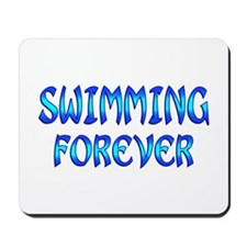 Swimming Forever Mousepad