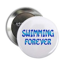 """Swimming Forever 2.25"""" Button"""