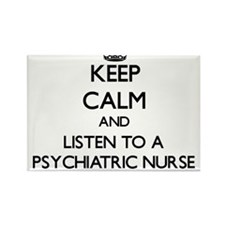 Keep Calm and Listen to a Psychiatric Nurse Magnet