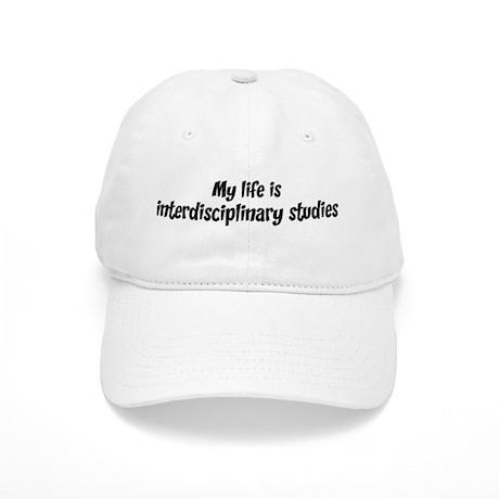 Life is interdisciplinary stu Cap