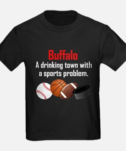 Buffalo A Drinking Town With A Sports Problem T-Sh
