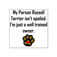 Well Trained Parson Russell Terrier Owner Sticker