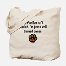 Well Trained Papillon Owner Tote Bag