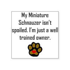 Well Trained Miniature Schnauzer Owner Sticker