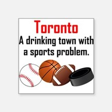 Toronto A Drinking Town With A Sports Problem Stic