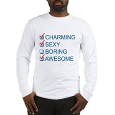 Charming, Sexy, and Awesome Long Sleeve T-Shirt