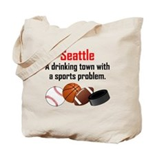Seattle A Drinking Town With A Sports Problem Tote
