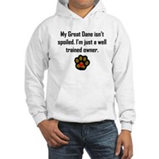 Well Trained Great Dane Owner Hoodie