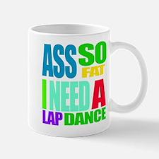 I Need A Lap Dance Mugs