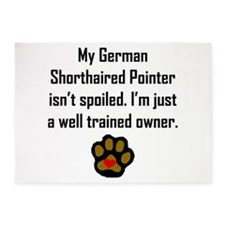 Well Trained German Shorthaired Pointer Owner 5'x7