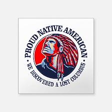 Proud Native American (Columbus) Sticker