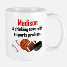 Madison A Drinking Town With A Sports Problem Mugs