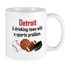 Detroit A Drinking Town With A Sports Problem Mugs
