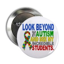 """Look Beyond 2 Autism Students 2.25"""" Button"""