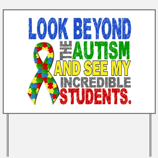 Look Beyond 2 Autism Students Yard Sign