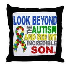 Look Beyond 2 Autism Son Throw Pillow