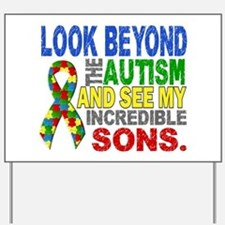 Look Beyond 2 Autism Sons Yard Sign