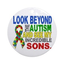 Look Beyond 2 Autism Sons Ornament (Round)