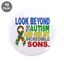 """Look Beyond 2 Autism Sons 3.5"""" Button (10 pack)"""