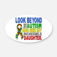 Look Beyond 2 Autism Daughter Oval Car Magnet