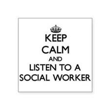 Keep Calm and Listen to a Social Worker Sticker