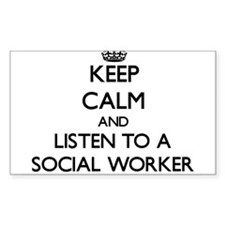Keep Calm and Listen to a Social Worker Decal