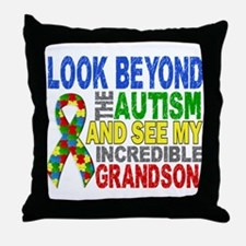 Look Beyond 2 Autism Grandson Throw Pillow
