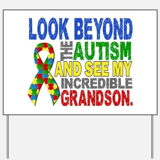 Look Beyond 2 Autism Grandson Yard Sign