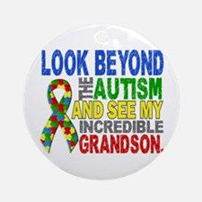 Look Beyond 2 Autism Grandson Ornament (Round)