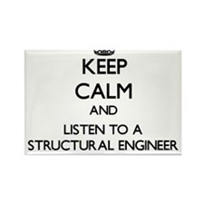 Keep Calm and Listen to a Structural Engineer Magn