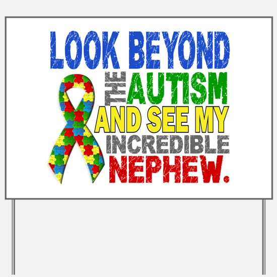 Look Beyond 2 Autism Nephew Yard Sign