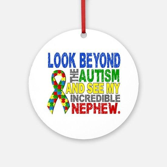 Look Beyond 2 Autism Nephew Ornament (Round)