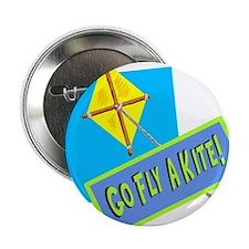 """Go Fly A Kite! 2.25"""" Button"""