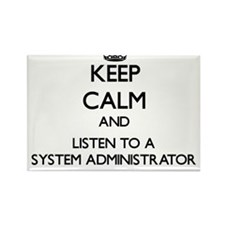 Keep Calm and Listen to a System Administrator Mag