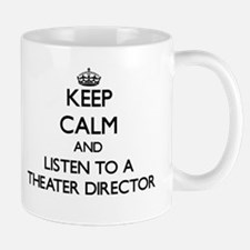 Keep Calm and Listen to a aater Director Mugs