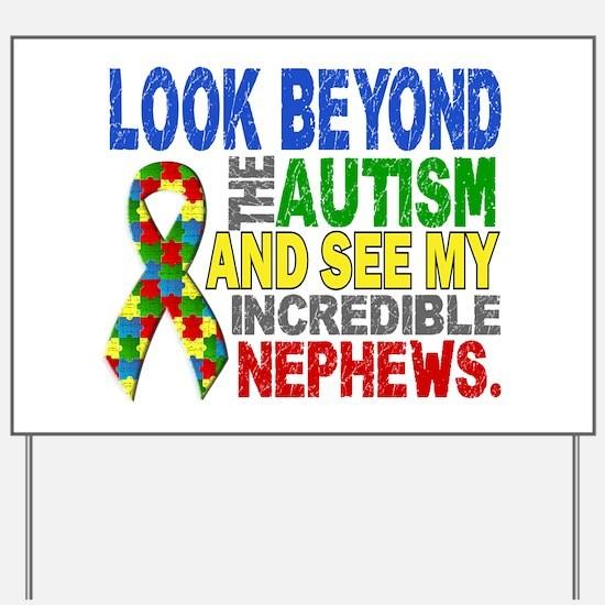 Look Beyond 2 Autism Nephews Yard Sign