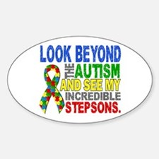 Look Beyond 2 Autism Stepsons Sticker (Oval)