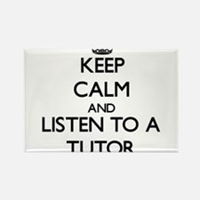 Keep Calm and Listen to a Tutor Magnets
