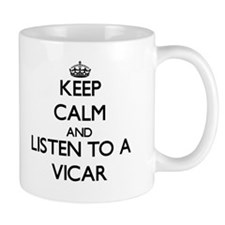 Keep Calm and Listen to a Vicar Mugs